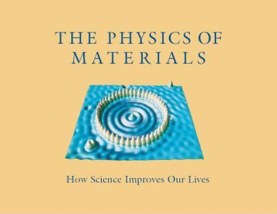 The Physics of Materials