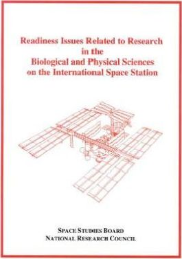 Readiness Issues Related to Research in the Biological and Physical Sciences on the International Space Station