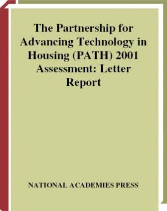 The Partnership for Advancing Technology in Housing (Path) 2001 Assessment