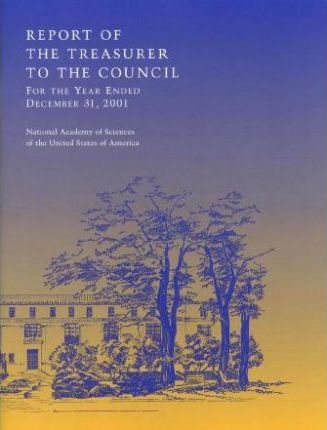 Report of the Treasurer to the Council of the National Academy of Sciences