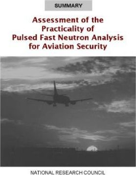 Summary Assessment of the Practicality of Pulsed Fast Neutron Analysis for Aviation Security