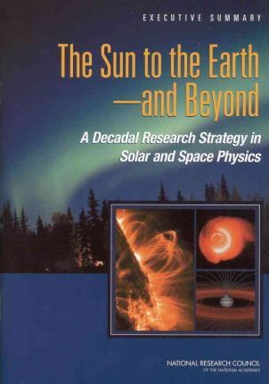 The Sun to the Earth --and Beyond