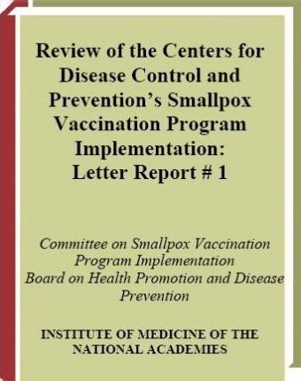Review of the Centers for Disease Control and Prevention's Smallpx Vaccination Program Implementation