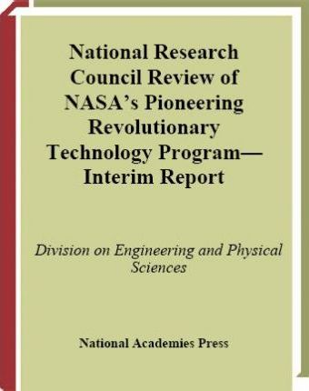 National Research Council Review of NASA's Pioneering Revolutionary Technology Program