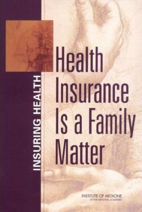 Health Insurance is a Family Matter