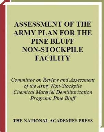 Assessment of the Army Plan for the Pine Bluff Non-Stockpile Facility