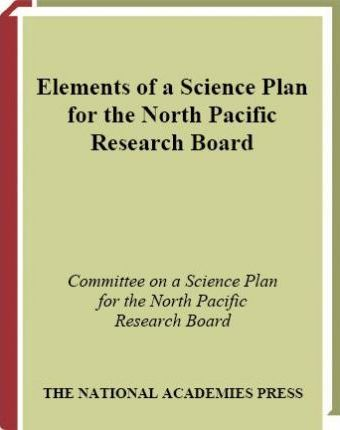 Elements of a Science Plan for the North Pacific Research Board
