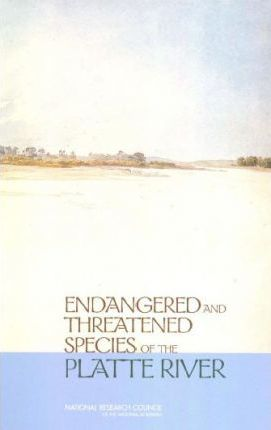 Endangered and Threatened Species of the Platte River