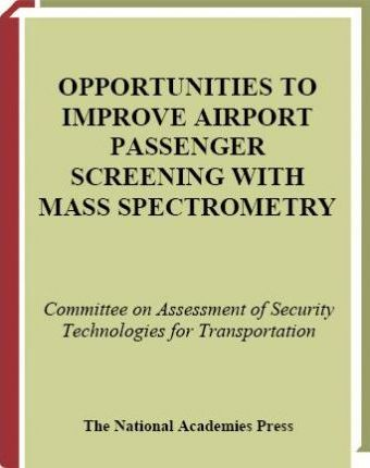 Opportunities to Improve Airport Passenger Screening with Mass Spectrometry