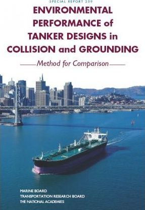 Environmental Performance of Tanker Designs in Collision and Grounding