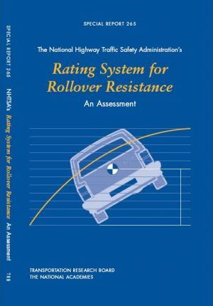 The National Highway Traffic Safety Administration's Rating System for Rollover Resistance