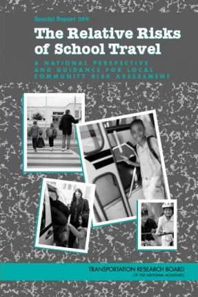 The Relative Risks of School Travel