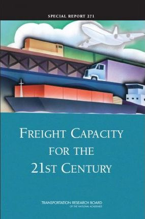 Freight Capacity for the 21st Century