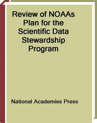 Review of Noaas Plan for the Scientific Data Stewardship Program