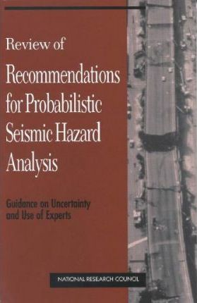 Review of Recommendations for Probabilistic Seismic Hazard Analysis