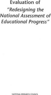 "Evaluation of ""Redesigning the National Assessment of Educational Progress"""