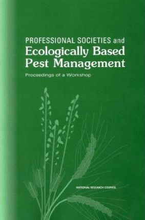 Professional Societies and Ecologically Based Pest Management