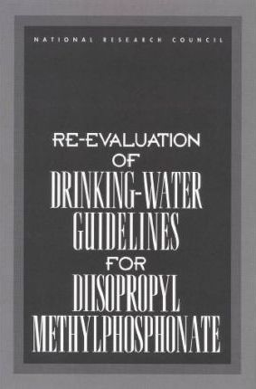 RE-Evaluation of Drinking-Water Guidelines for Disopropyl Methylphosphonate