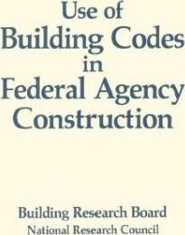 Use of Building Codes in Federal Agency Construction
