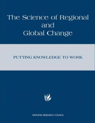 The Science of Regional and Global Change