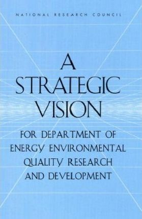 A Strategic Vision for Department of Energy Environmental Quality Research and Development