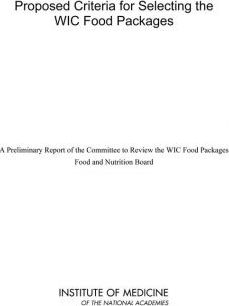 Proposed Criteria for Selecting the Wic Food Packages