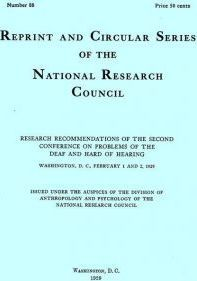 Research Recommendations of the Second Conference on Problems of the Deaf and Hard of Hearing, Washington, D.C., February 1 and 2, 1929