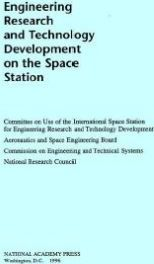 Engineering Research and Technology Development on the Space Station