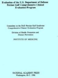 Evaluation of the U.S. Department of Defense Persian Gulf Comprehensive Clinical Evaluation Program