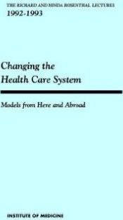 Changing the Health Care System