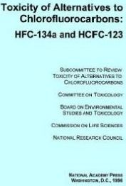 Toxicity of Alternatives to Chlorfluorocarbons Hfc-134a and Hcfc-123