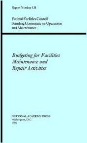 Budgeting for Facilities Maintenance and Repair Activities