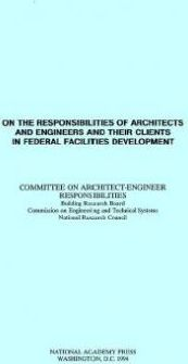 On the Responsibilities of Architects and Engineers and Their Clients in Federal Facilities Development