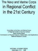 The Navy and Marine Corps in Regional Conflict in the 21st Century