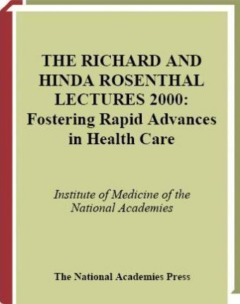 Fostering Rapid Advances in Health Care