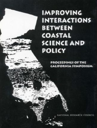 Improving Interactions Between Coastal Science and Policy