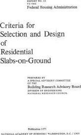 Criteria for Selection and Design of Residential Slabs-on-Ground