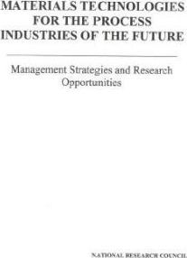 Materials Technologies for the Process Industries of the Future