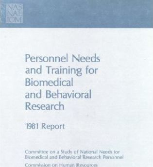 Personnel Needs and Training for Biomedical and Behavioral Research