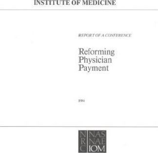 Reforming Physician Payment