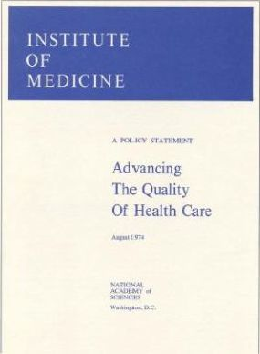 Advancing the Quality of Health Care
