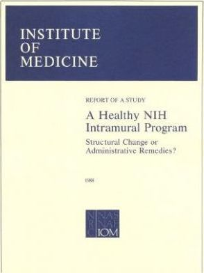 A Healthy Nih Intramural Program