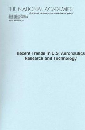 Recent Trends in U.S. Aeronautics Research and Technology