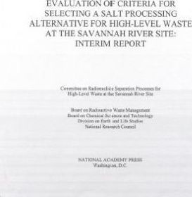 Evaluation of Criteria for Selecting a Salt Processing Alternative for High-Level Waste at the Savannah River Site
