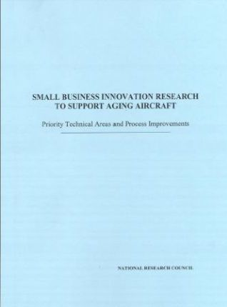Small Business Innovation Research to Support Aging Aircraft