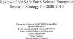 Review of NASA's Earth Science Enterprise Research Strategy for 2000-2010
