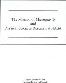 The Mission of Microgravity and Physical Sciences Research at NASA