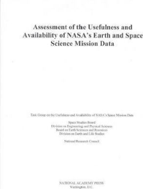 Assessment of the Usefulness and Availability of NASA's Earth and Space Science Mission Data