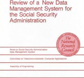 Review of a New Data Management System for the Social Security Administration