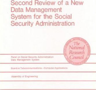 Second Review of a New Data Management System for the Social Security Administration